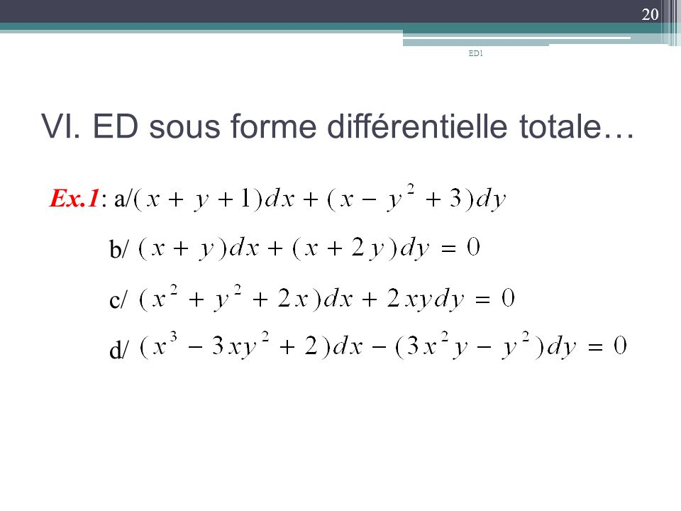 VI. ED sous forme différentielle totale…