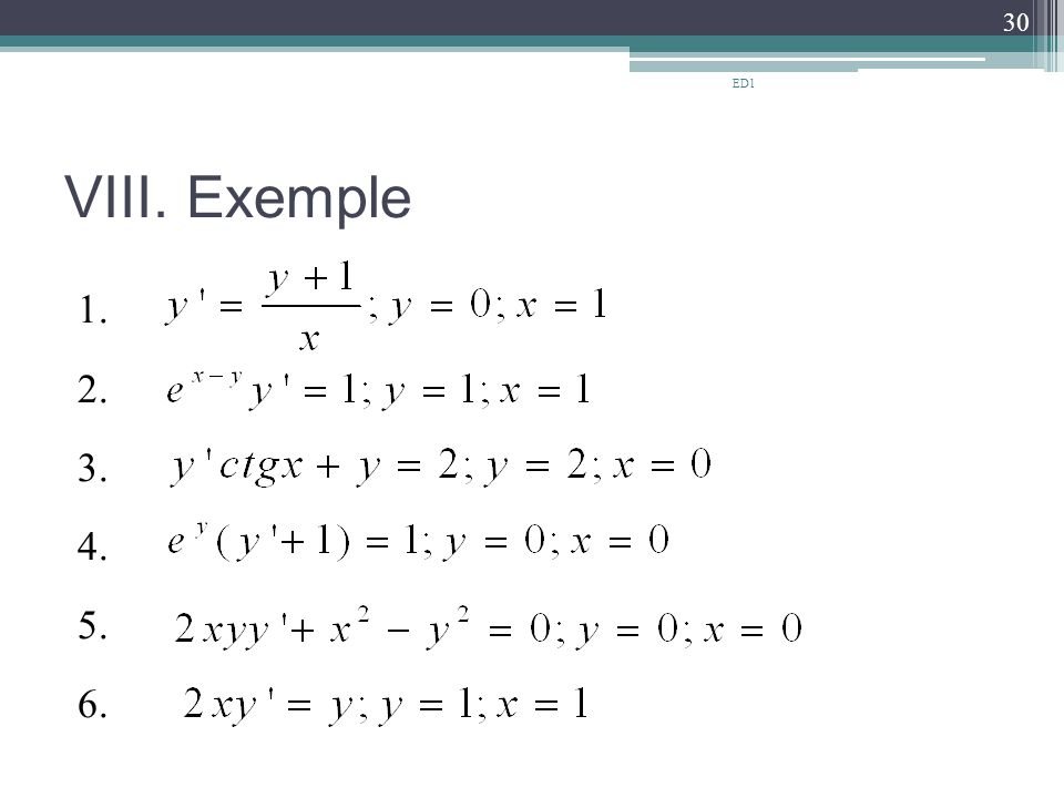 ED1 VIII. Exemple 1. 2. 3. 4. 5. 6.