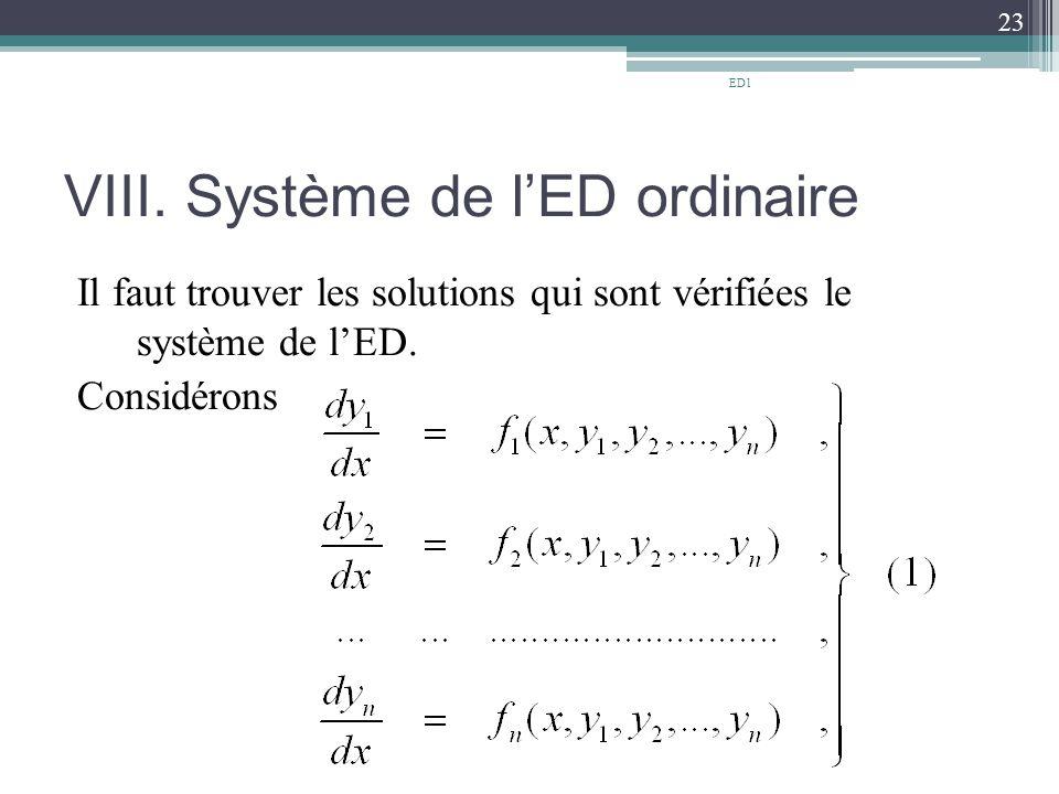VIII. Système de l'ED ordinaire