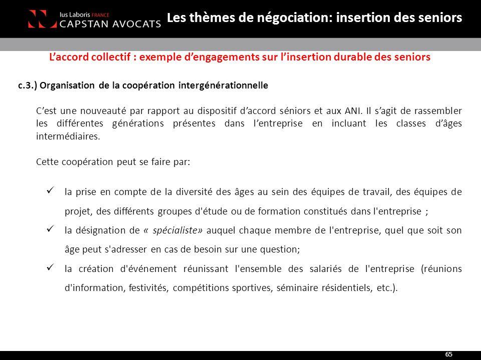 Les thèmes de négociation: insertion des seniors