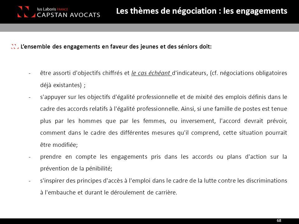 Les thèmes de négociation : les engagements