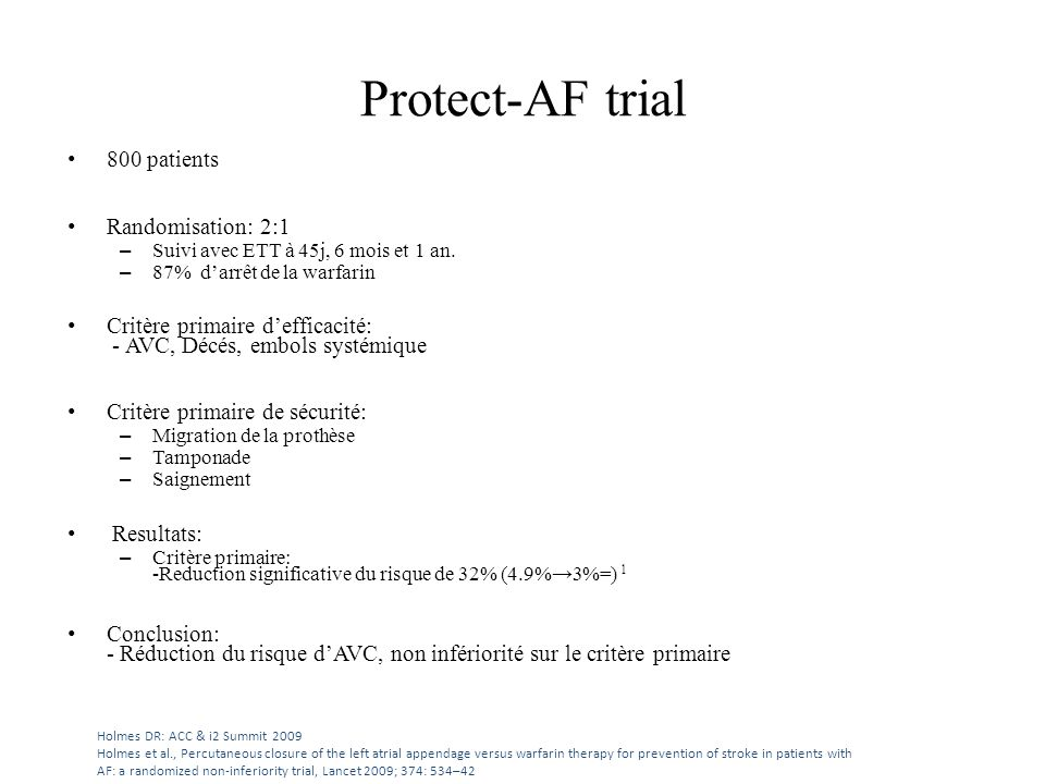 Protect-AF trial 800 patients Randomisation: 2:1