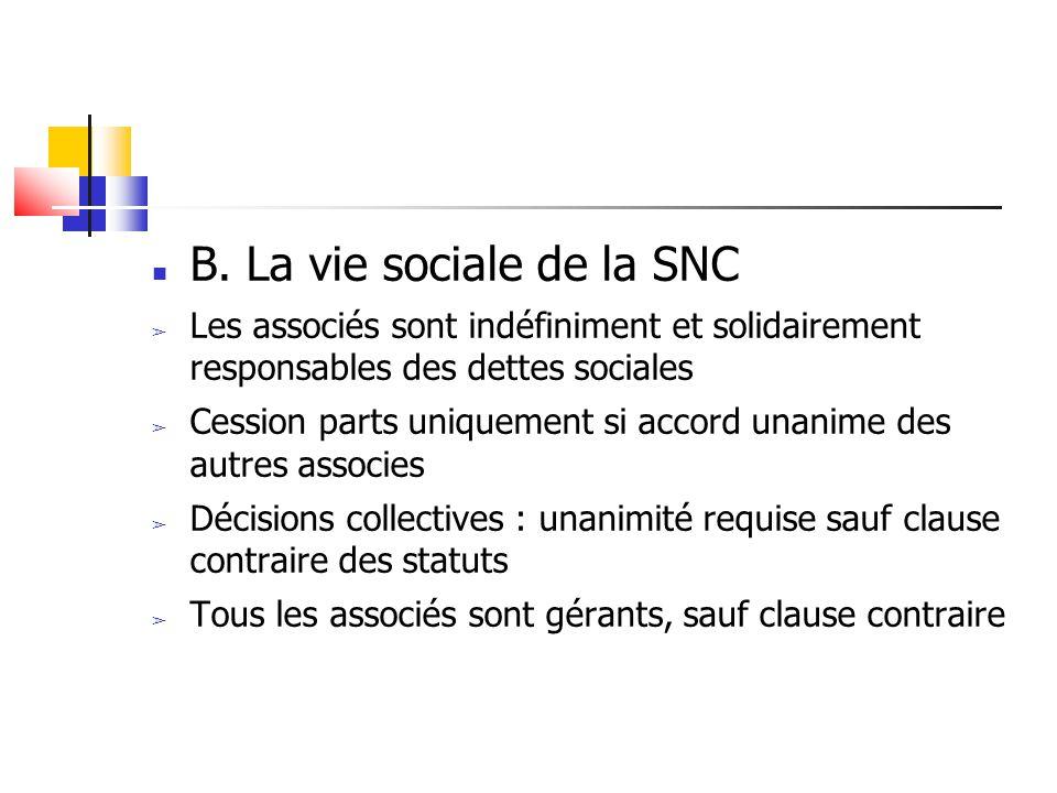 B. La vie sociale de la SNC