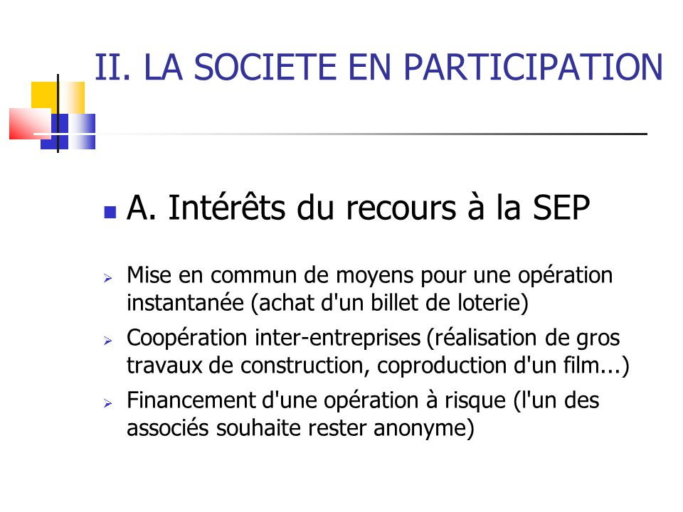II. LA SOCIETE EN PARTICIPATION