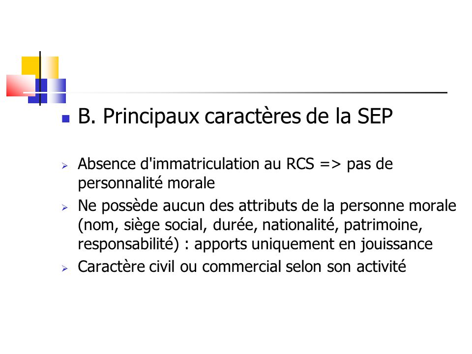 B. Principaux caractères de la SEP