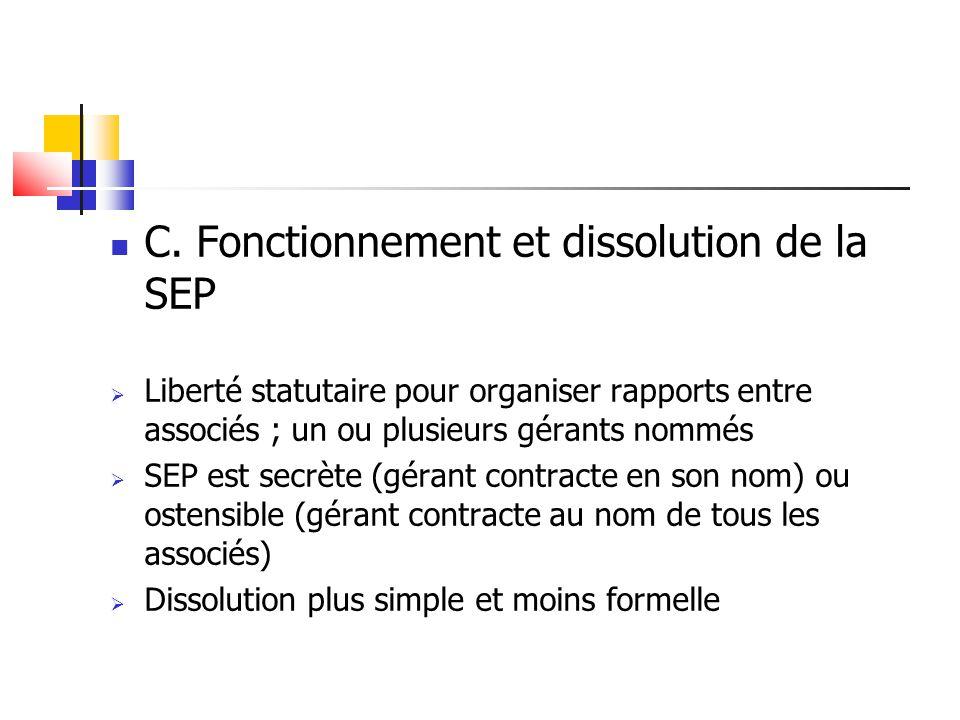 C. Fonctionnement et dissolution de la SEP