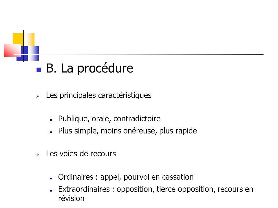 B. La procédure Les principales caractéristiques
