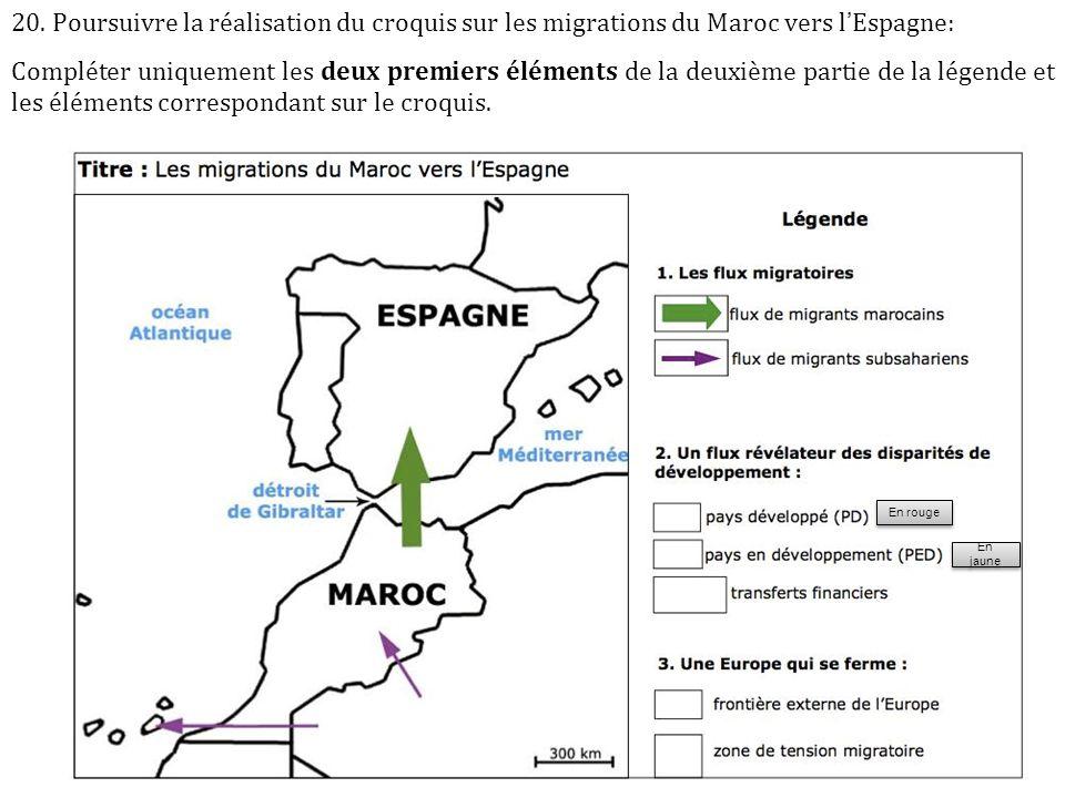 20. Poursuivre la réalisation du croquis sur les migrations du Maroc vers l'Espagne: