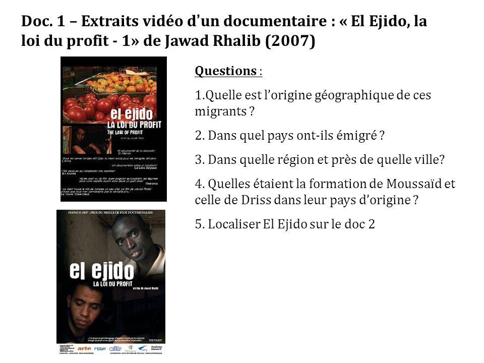 Doc. 1 – Extraits vidéo d'un documentaire : « El Ejido, la loi du profit - 1» de Jawad Rhalib (2007)
