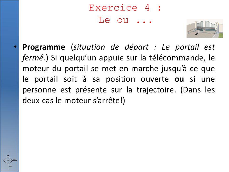 Exercice 4 : Le ou ...