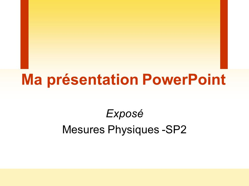 Ma présentation PowerPoint