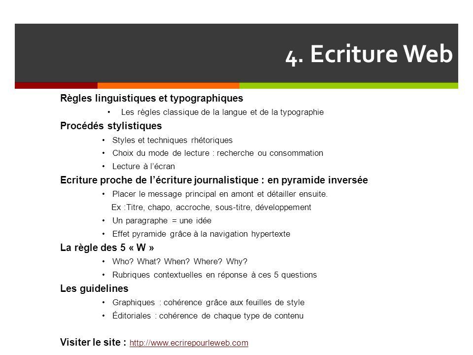 4. Ecriture Web Règles linguistiques et typographiques