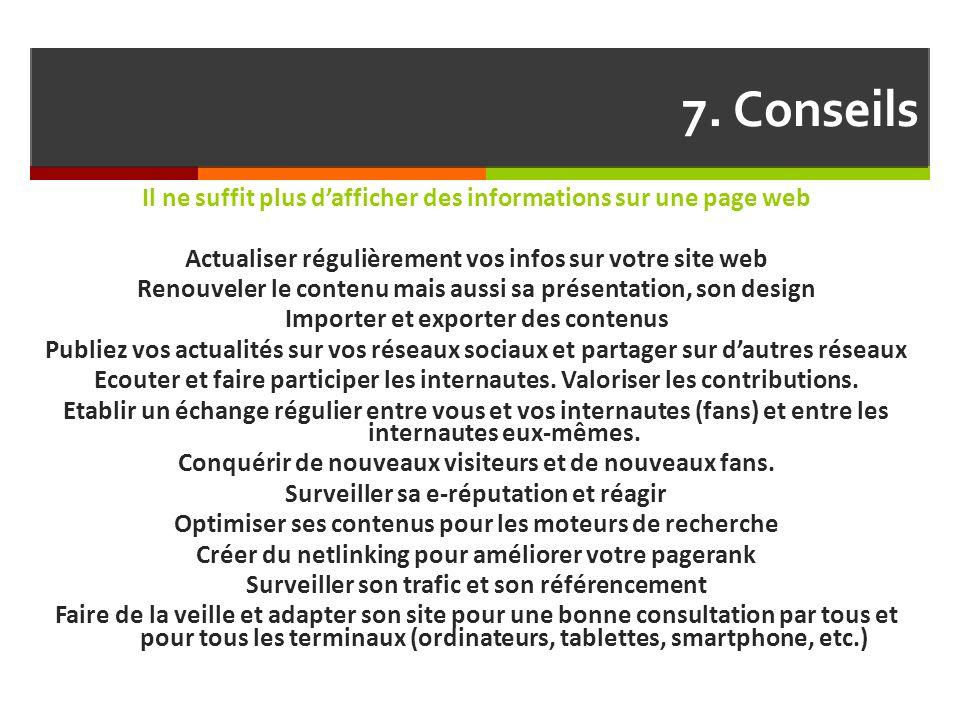 7. Conseils