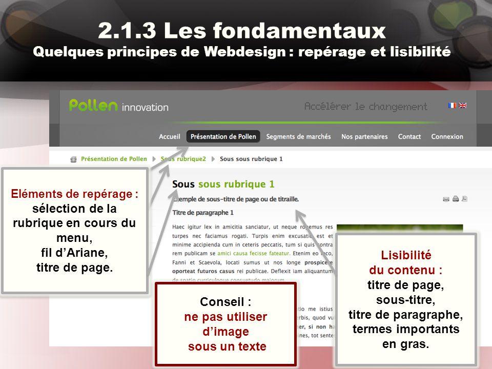 2.1.3 Les fondamentaux Quelques principes de Webdesign : repérage et lisibilité