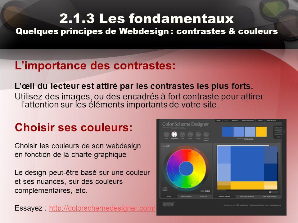 2.1.3 Les fondamentaux Quelques principes de Webdesign : contrastes & couleurs