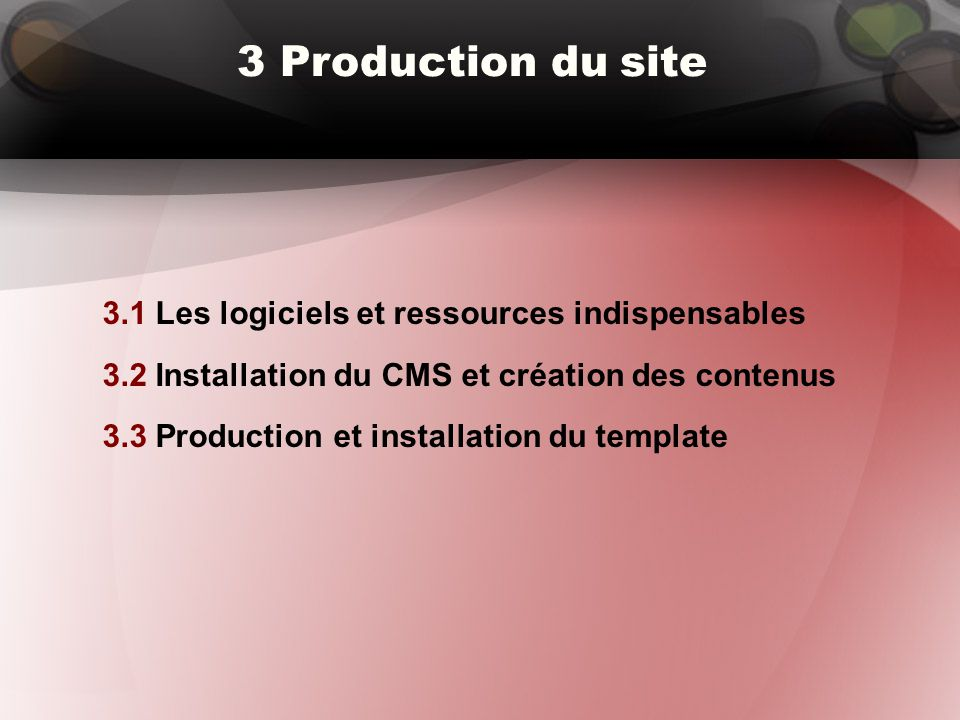 3 Production du site 3.1 Les logiciels et ressources indispensables