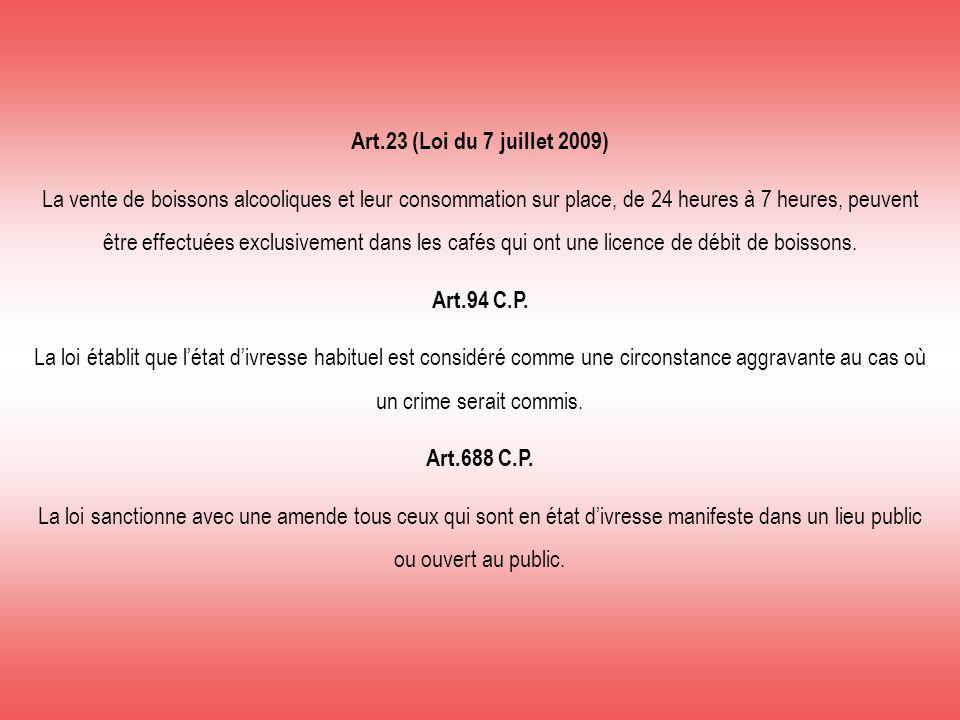 Art.23 (Loi du 7 juillet 2009)