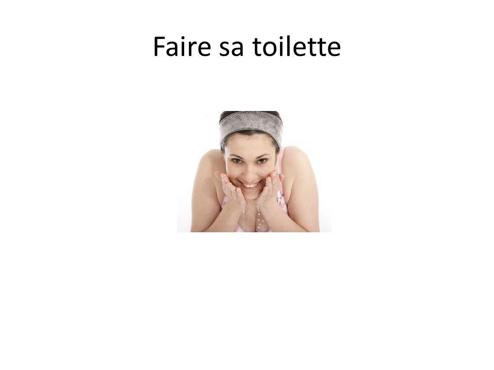 Faire sa toilette
