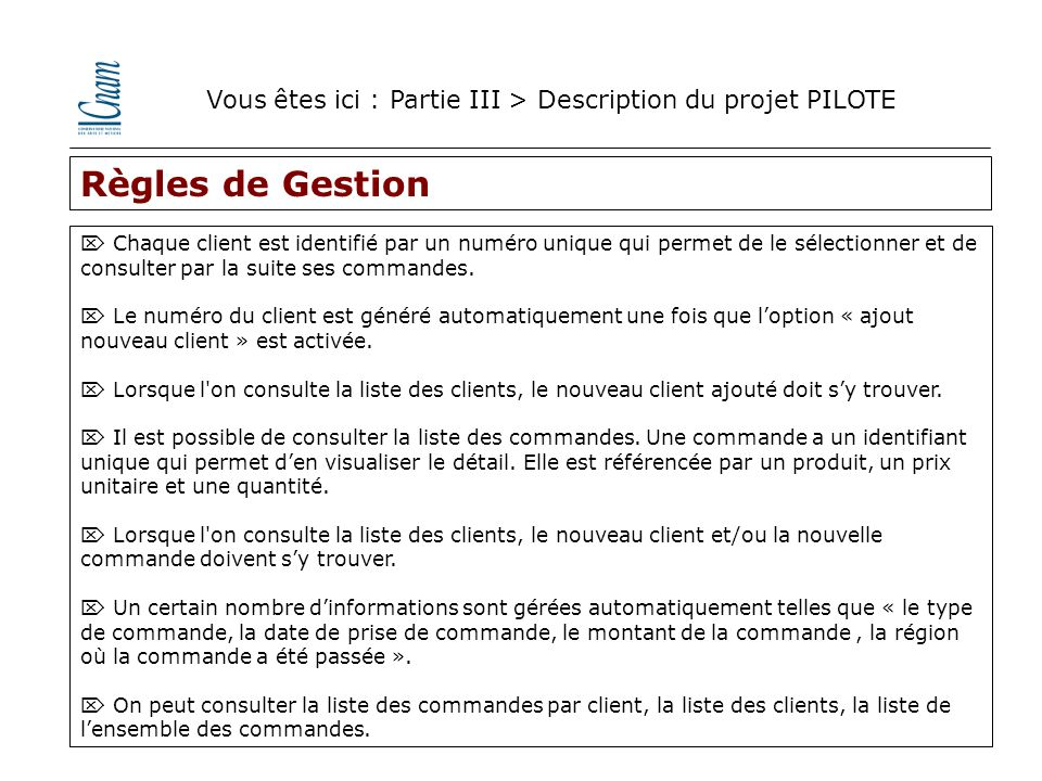 Vous êtes ici : Partie III > Description du projet PILOTE