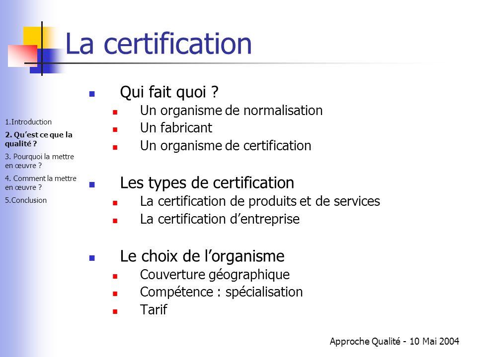La certification Qui fait quoi Les types de certification