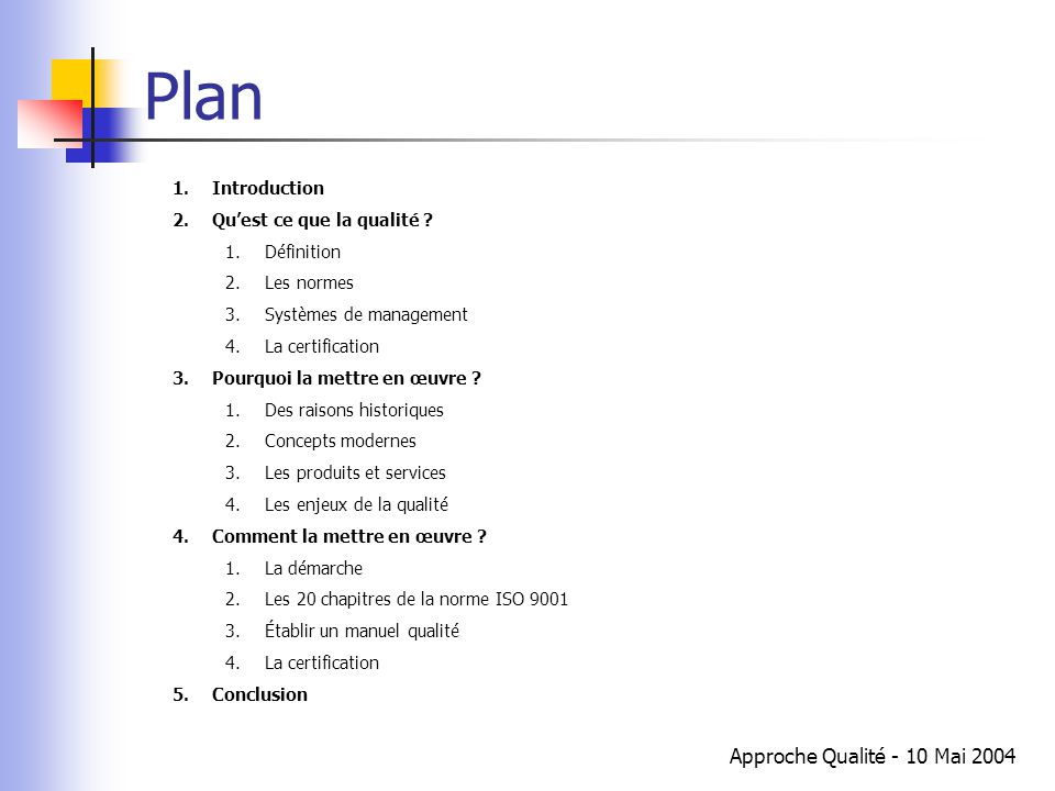 Plan Approche Qualité - 10 Mai 2004 Introduction