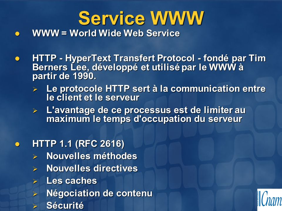 Service WWW WWW = World Wide Web Service