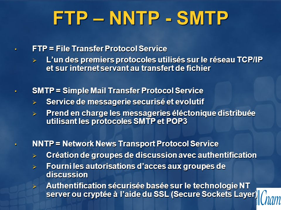 FTP – NNTP - SMTP FTP = File Transfer Protocol Service
