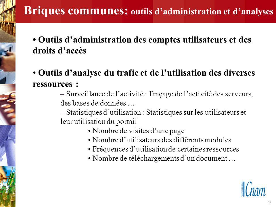 Briques communes: outils d'administration et d'analyses