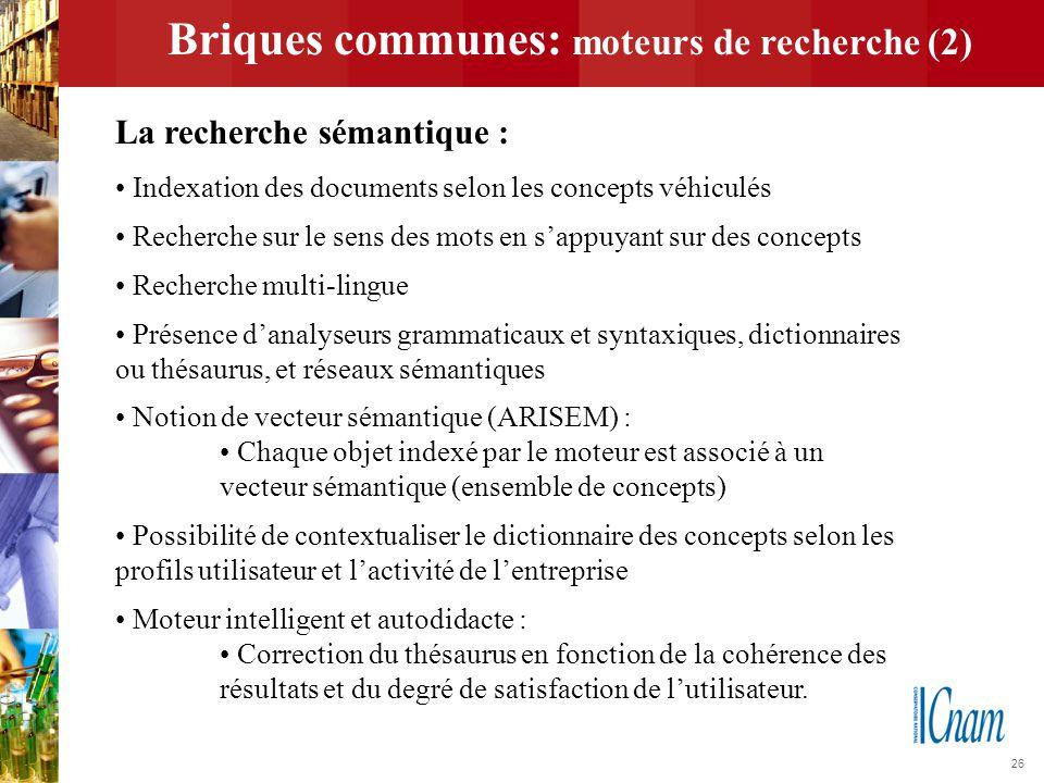 Briques communes: moteurs de recherche (2)