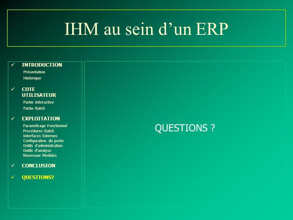 IHM au sein d'un ERP QUESTIONS Présentation Partie Interactive