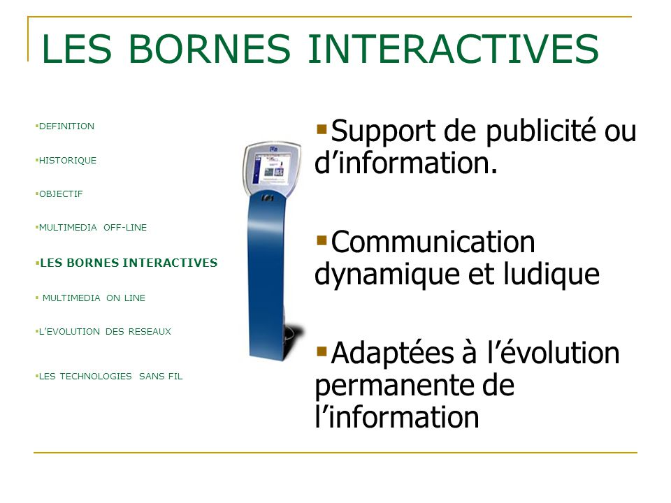 LES BORNES INTERACTIVES