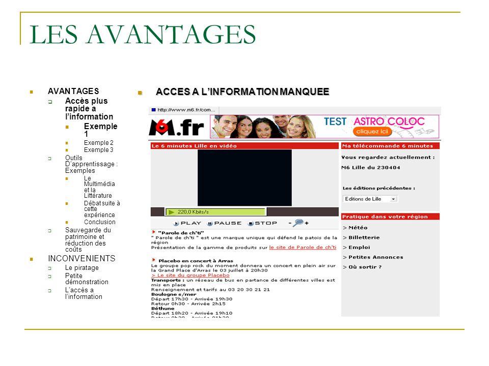 LES AVANTAGES ACCES A L'INFORMATION MANQUEE AVANTAGES