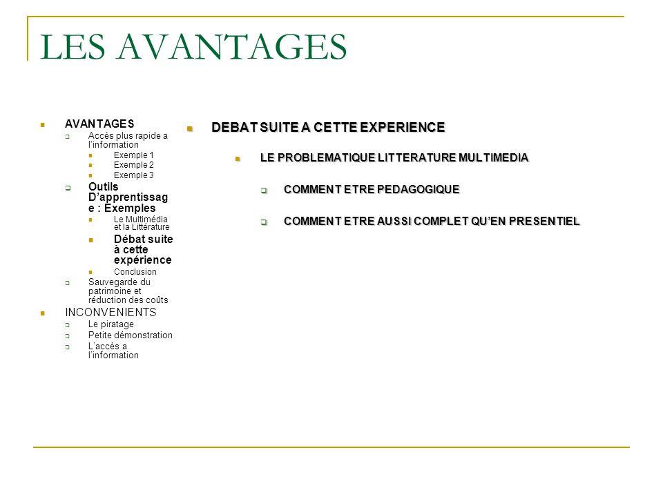 LES AVANTAGES DEBAT SUITE A CETTE EXPERIENCE AVANTAGES