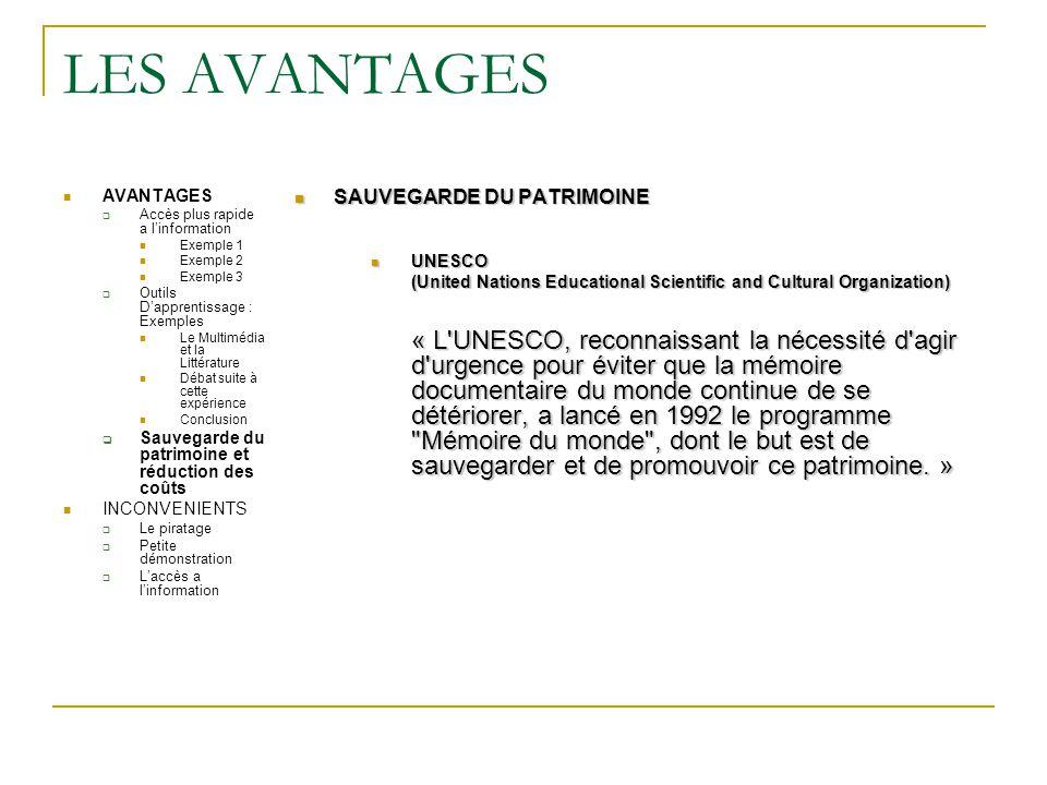 LES AVANTAGES AVANTAGES. Accès plus rapide a l'information. Exemple 1. Exemple 2. Exemple 3. Outils D'apprentissage : Exemples.