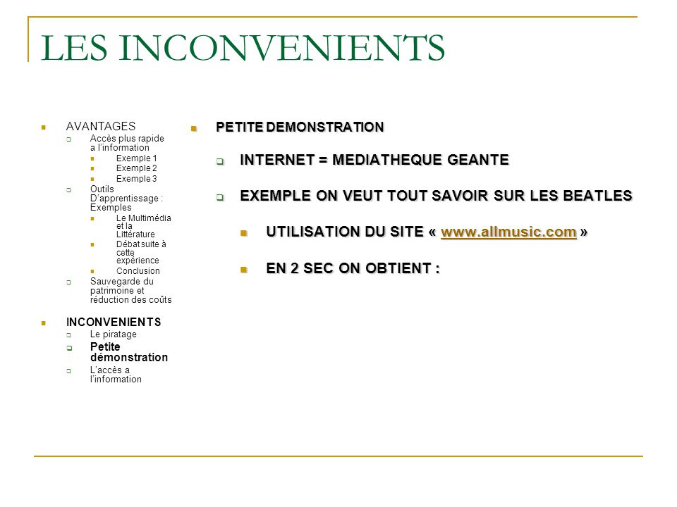 LES INCONVENIENTS INTERNET = MEDIATHEQUE GEANTE