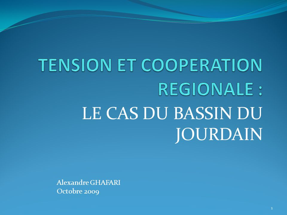 TENSION ET COOPERATION REGIONALE :