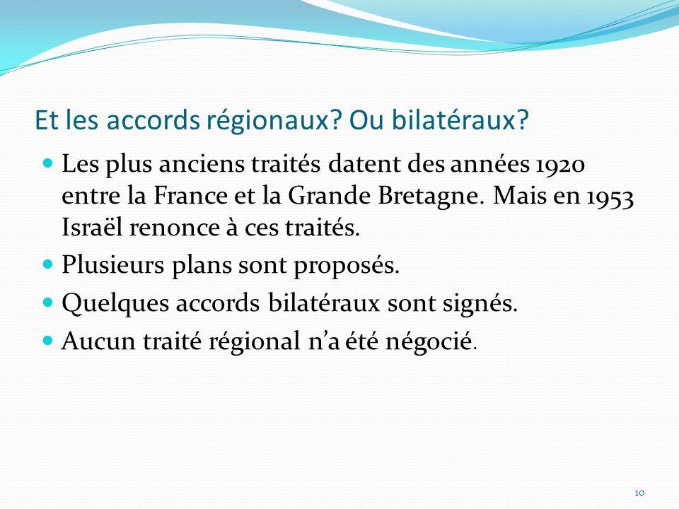 Et les accords régionaux Ou bilatéraux