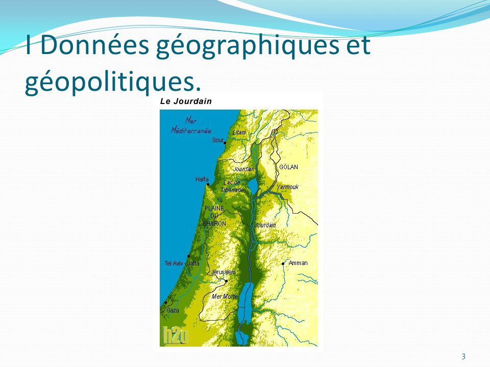 I Données géographiques et géopolitiques.