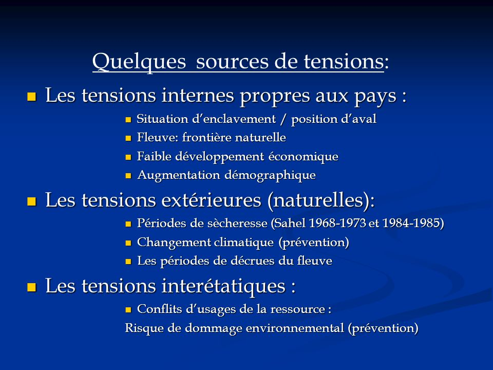 Quelques sources de tensions: