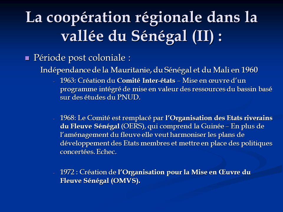 La coopération régionale dans la vallée du Sénégal (II) :