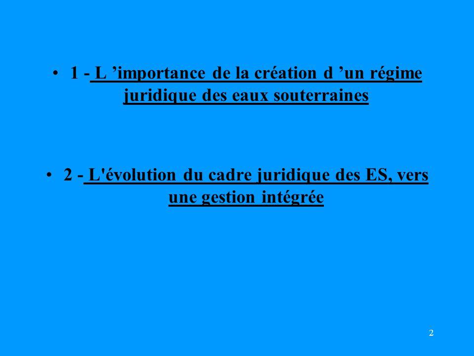 2 - L évolution du cadre juridique des ES, vers une gestion intégrée