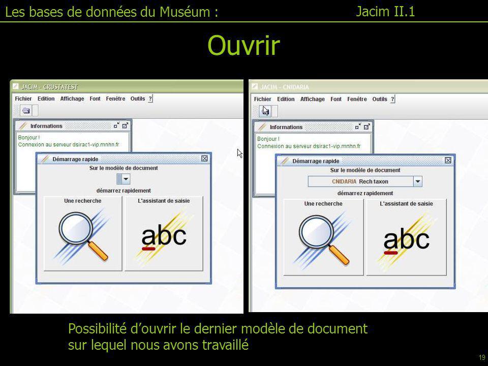 Ouvrir Les bases de données du Muséum : Jacim II.1