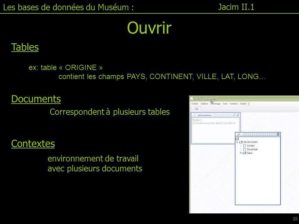 Ouvrir Tables Documents Contextes Les bases de données du Muséum :