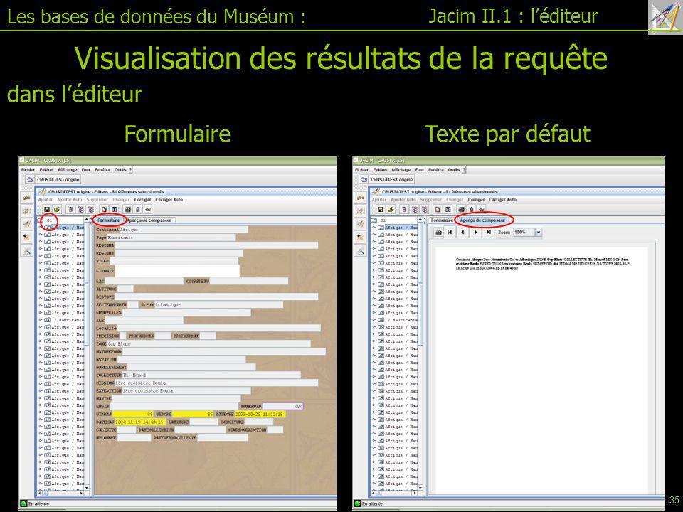 Visualisation des résultats de la requête