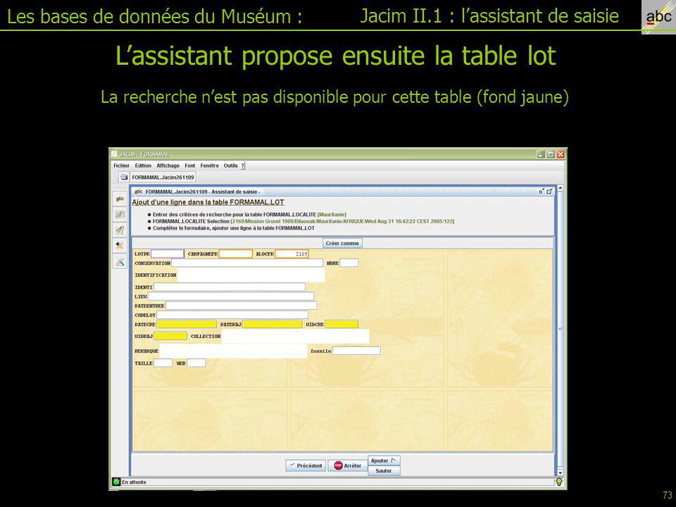 L'assistant propose ensuite la table lot