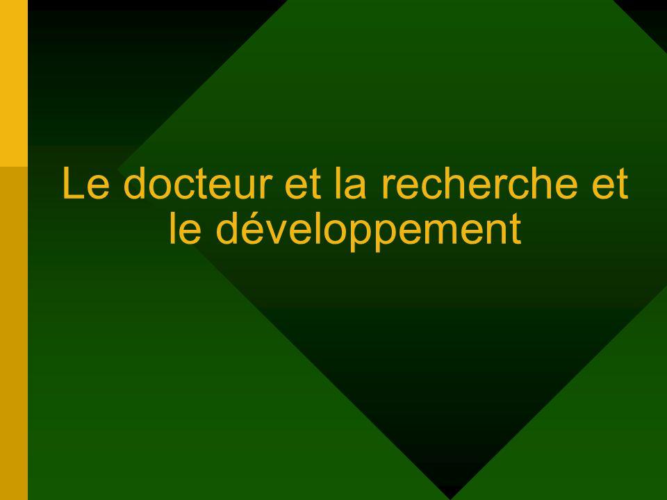 Le docteur et la recherche et le développement