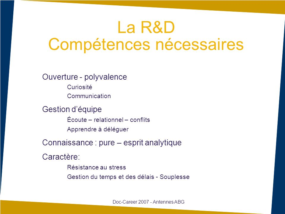 La R&D Compétences nécessaires