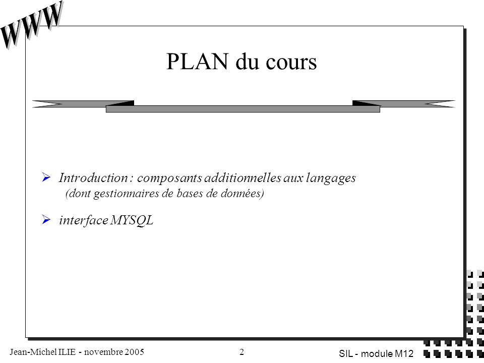 PLAN du cours Introduction : composants additionnelles aux langages