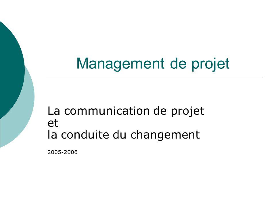 La communication de projet et la conduite du changement 2005-2006