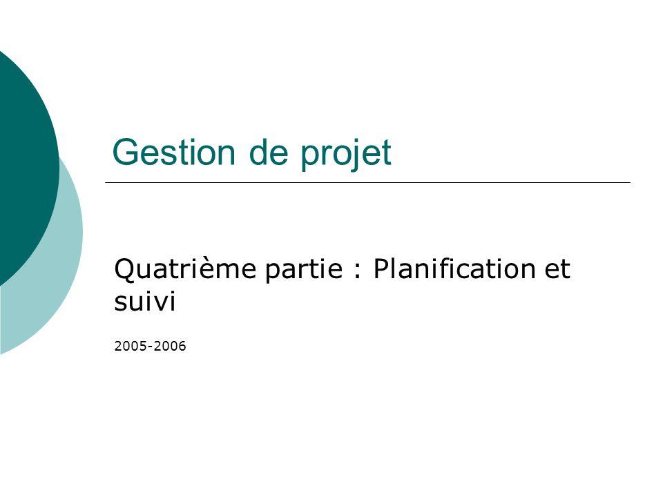 Quatrième partie : Planification et suivi 2005-2006